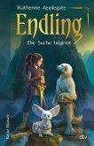 Die Suche beginnt / Die Endling-Trilogie Bd.1 (eBook, ePUB)