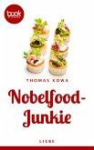 Nobelfood-Junkie (eBook, ePUB)