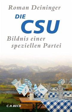 Die CSU - Deininger, Roman