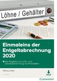 Einmaleins der Entgeltabrechnung 2020, m. 1 Buch, m. 1 E-Book
