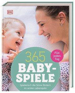 365 Babyspiele für jeden Tag - Steel, Susannah