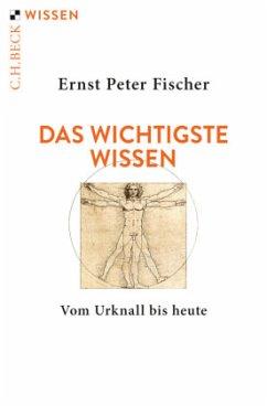 Das wichtigste Wissen - Fischer, Ernst Peter