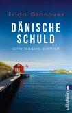 Dänische Schuld / Gitte Madsen Bd.2