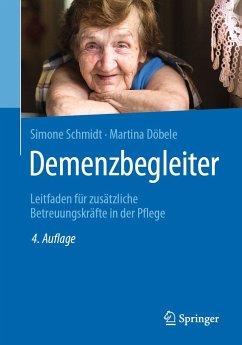 Demenzbegleiter (Simone Schmidt, Martina Döbele)