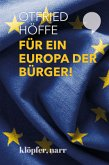 Für ein Europa der Bürger!