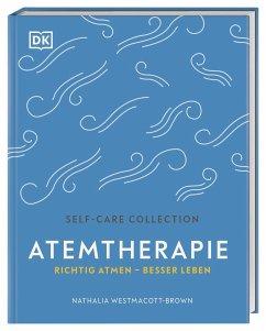 Atemtherapie - Westmacott-Brown, Nathalia