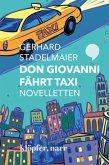 Don Giovanni fährt Taxi. Novelletten