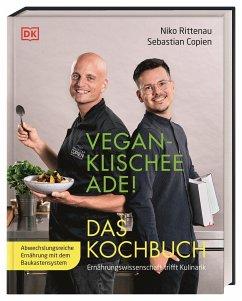 Vegan-Klischee ade! Das Kochbuch - Rittenau, Niko; Copien, Sebastian
