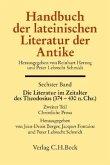 Die Literatur im Zeitalter des Theodosius (374 - 430 n.Chr.) / Handbuch der lateinischen Literatur der Antike 6/2, Tl.2