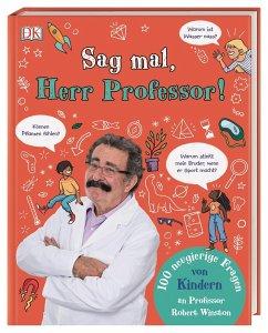 Sag mal, Herr Professor! - Winston, Robert