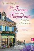Die Frauen von der Purpurküste - Isabelles Geheimnis / Die Purpurküste Bd.1