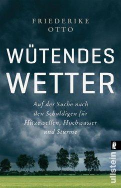 Wütendes Wetter - von Brackel, Benjamin;Brackel, Benjamin von;Otto, Friederike
