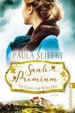 Saale Premium - Die Frauen vom Weinschloss / Weinschloss-Saga Bd.2