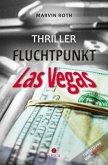 Fluchtpunkt Las Vegas