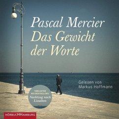 Das Gewicht der Worte, 3 MP3-CD - Mercier, Pascal