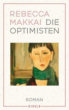 Die Optimisten - Makkai, Rebecca