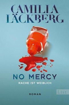 No Mercy. Rache ist weiblich / Golden Cage Bd.3 - Läckberg, Camilla