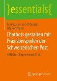 Chatbots gestalten mit Praxisbeispielen der Schweizerischen Post