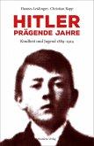 Hitler - prägende Jahre