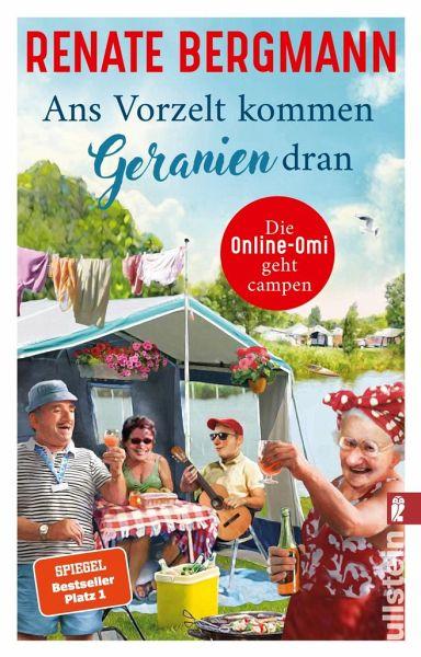 Ans Vorzelt kommen Geranien dran / Online-Omi Bd.14