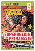 SUPERLESER! DC Wonder Woman. Superheldin und Prinzessin