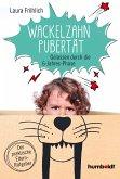 Wackelzahn-Pubertät