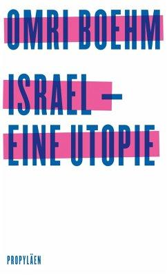Israel - eine Utopie - Boehm , Omri