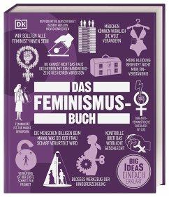 Big Ideas. Das Feminismus-Buch - Carroll, Georgie;Duguid, Beverley;Gehred, Kathryn