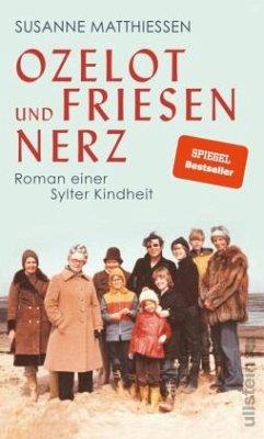 Ozelot und Friesennerz - Matthiessen, Susanne