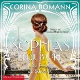 Die Farben der Schönheit - Sophias Triumph / Sophia Bd.3 (2 MP3-CDs)