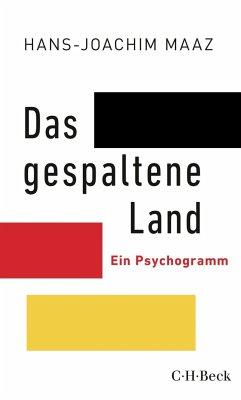Das gespaltene Land - Maaz, Hans-Joachim