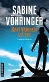 Karl Valentin ist tot / Hauptkommissar Tom Perlinger Bd.3
