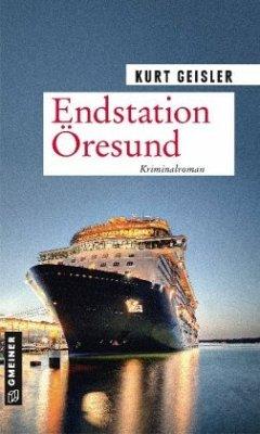 Endstation Öresund - Geisler, Kurt