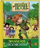 Robin Hood. Spannende Geschichten