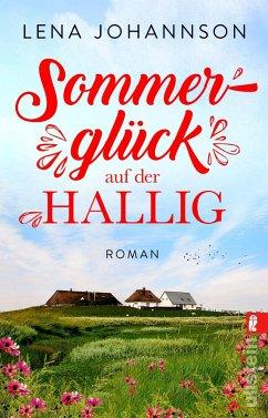 Sommerglück auf der Hallig - Johannson, Lena