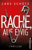 Rache, auf ewig / Grall und Wyler Bd.3