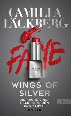 Wings of Silver. Die Rache einer Frau endet nie / Golden Cage Bd.2 - Läckberg, Camilla