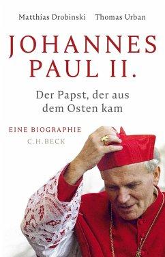 Johannes Paul II. - Drobinski, Matthias; Urban, Thomas