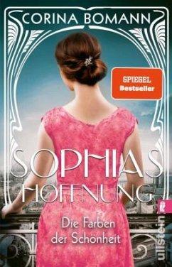 Die Farben der Schönheit - Sophias Hoffnung / Sophia Bd.1 - Bomann, Corina