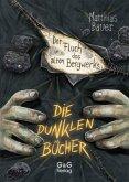 Der Fluch des alten Bergwerks / Die dunklen Bücher Bd.3