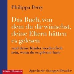 Das Buch, von dem du dir wünschst, deine Eltern hätten es gelesen, 2 MP3-CD - Perry, Philippa
