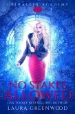 No Stakes Allowed (Grimalkin Academy: Stakes, #1) (eBook, ePUB)
