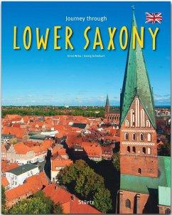 Journey through Lower Saxony - Schwikart, Georg