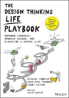 The Design Thinking Life Playbook - Lewrick, Michael; Thommen, Jean-Paul; Leifer, Larry