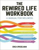 The Rewired Life Workbook
