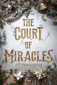 The Court of Miracles - Grant, Kester