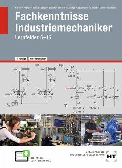 Fachkenntnisse Industriemechaniker - Haffer, R.; Aigner, H.; Becker-Kavan, A.