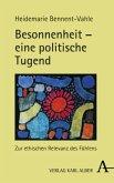 Besonnenheit - eine politische Tugend