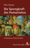 Die Sprengkraft des Humanismus