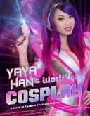 Yaya Han's World of Cosplay